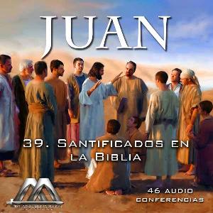 39 santificados en la biblia