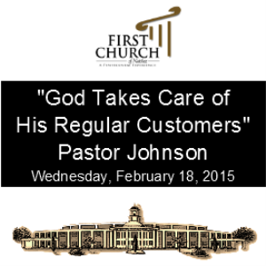 God Takes Care of His Regular Customers (Pastor Johnson) | Other Files | Everything Else