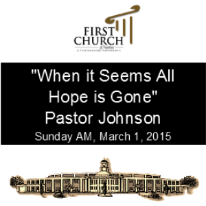 When it Seems all Hope is Gone (Pastor Johnson) | Other Files | Everything Else