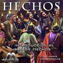 01 Introduccion al libro de los Hechos | Audio Books | Religion and Spirituality