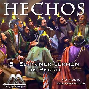 08 El primer sermon de Pedro | Audio Books | Religion and Spirituality