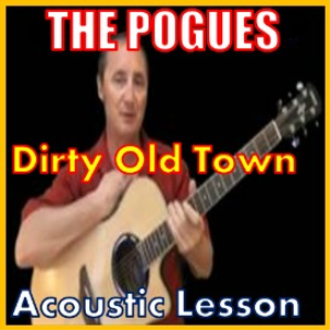 Learn to play Dirty Old Town by The Pogues | Movies and Videos | Educational