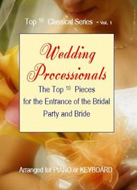 top 10 classics series - vol.1- wedding processionals sheet music