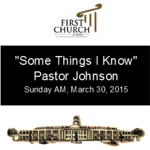 some things i know (pastor johnson)
