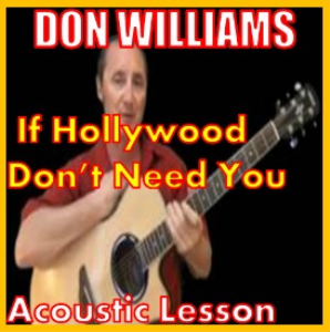learn to play if hollywood don't need you by don williams
