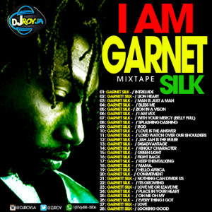 dj roy garnet silk mixtape i am garnet