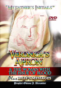 "my father's initials"" - veronica's apron & the woman with the issue of blood plus a-lie's messages"
