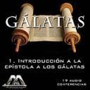 01 Introducción a Galatas | Audio Books | Religion and Spirituality