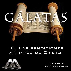10 las bendiciones a traves de cristo