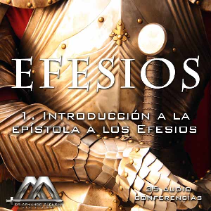 01 Introduccion a Efesios | Audio Books | Religion and Spirituality