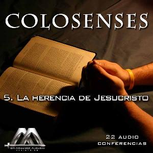 05 La herencia de Jesucristo | Audio Books | Religion and Spirituality