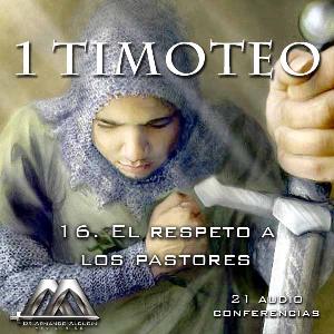 16 el respeto a los pastores