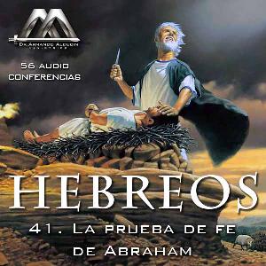 41 la prueba de fe de abraham