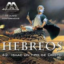 42 Isaac un tipo de Cristo | Audio Books | Religion and Spirituality