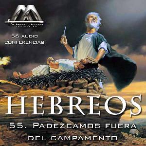 55 Padezcamos fuera del campamento | Audio Books | Religion and Spirituality