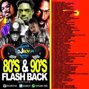 dj roy 80's & 90's flash back dancehall mix