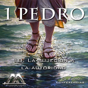 10 La sujecion a la autoridad | Audio Books | Religion and Spirituality