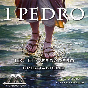 12 El verdadero cristianismo | Audio Books | Religion and Spirituality