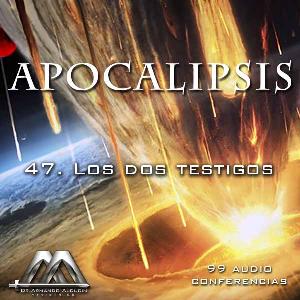 47 Los dos testigos | Audio Books | Religion and Spirituality