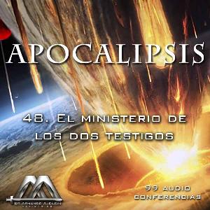 48 El ministerio de los dos testigos   Audio Books   Religion and Spirituality