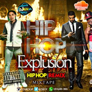 Dj Roy Hip Hop Explusion Mixtape | Music | Rap and Hip-Hop