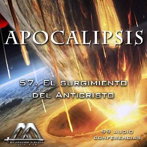 57 El surgimiento del Anticristo | Audio Books | Religion and Spirituality