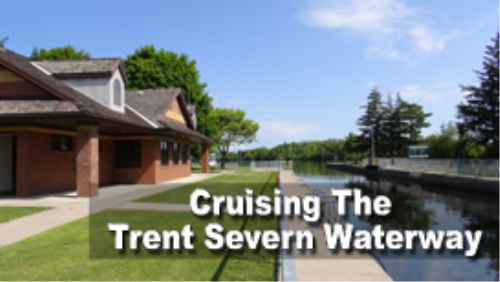 Second Additional product image for - Cruising The Trent Severn Waterway