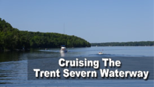 cruising the trent severn waterway
