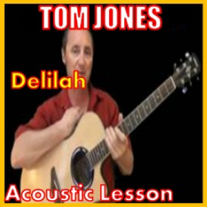 learn to play delilah by tom jones