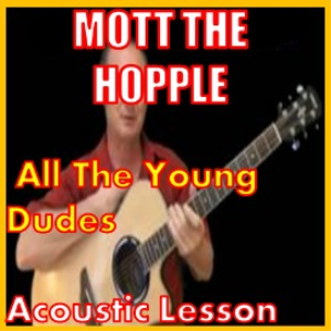 Learn to play All The Young Dudes by Mott The Hopple | Movies and Videos | Educational