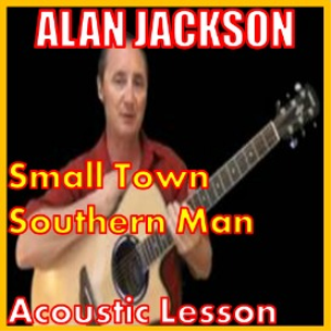 learn to play small town southern man by alan jackson