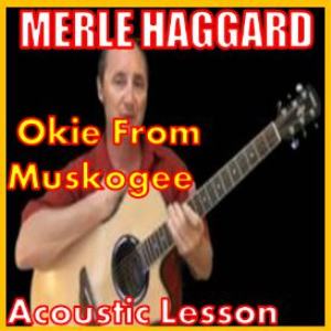 Learn to play Okie From Muskogee by Merle Haggard | Movies and Videos | Educational