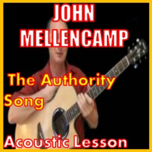 learn to play the authority song by john mellencamp