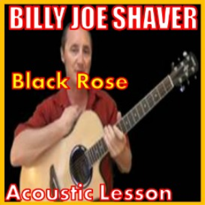 learn to play black rose by billy joe shaver