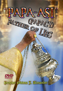 papa asi (papacy) father of lies