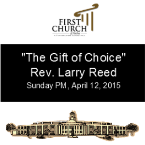 the gift of choice rev. larry reed