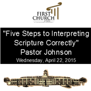 five steps to interpreting scripture correctly pastor johnson