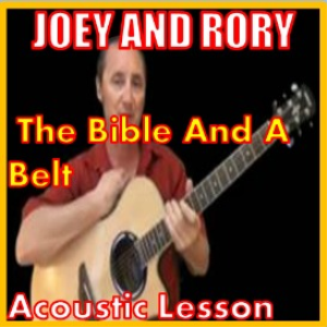 learn to play the bible and a belt by joey and rory