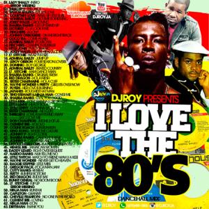 dj roy i love the 80's dancehall mix