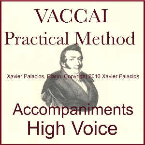 vaccai practical vocal method sheet music and accompaniments for high voice with transpositions. xavier palacios, piano: mp3