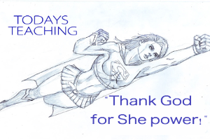 thank god for she power!