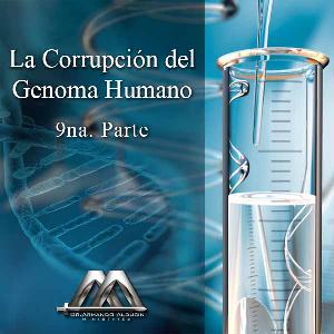 la corrupcion del genoma humano 9na parte