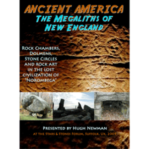 ancient america: the megaliths of new england - hugh newman