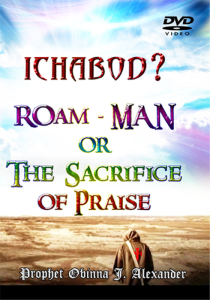 ichabod? roam-man or the sacrifice of praise