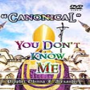 """""""canonical"""" You Don't Know Me 