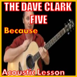 learn to play because by the dave clark five