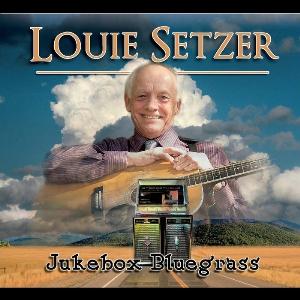 "CD-274 Louie Setzer ""Jukebox Bluegrass"" | Music | Country"