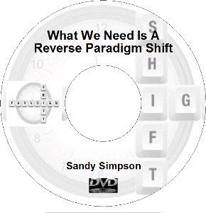 what we need is a reverse paradigm shift (mp4)