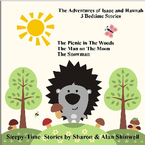 the adventures of isaac and hannah. 3 bedtime stories for kids. vol:1