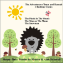The Adventures of Isaac and Hannah. 3 Bedtime Stories for Kids. Vol:1 | eBooks | Children's eBooks